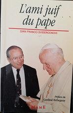 "Gian Franco Svidercoschi ""L'ami juif du pape"""