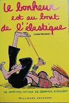 """Louise Rennison """"Le bonheur est au bout de l'élastique"""""""