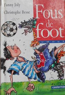 "Fanny Joly & Christophe Besse ""Fous de foot"""