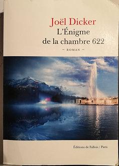 """Joël Dicker """"L'énigme de la chambe 622"""""""