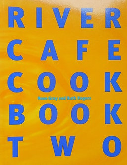 """R. Gray & R. Rogers """"River Cafe Book Two"""""""