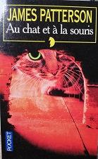"""James Patterson """"Au chat et à la souris"""""""