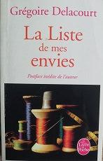 """Grégoire Delacourt """"La liste de mes envies"""""""