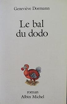 "Geneviève Dormann ""Le bal du dodo"""