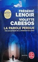 """F. Lenoir & V. Cabesos """"La parole perdue"""""""