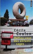 """Cécile Coulon """"Méfiez-vous des enfants sages"""""""