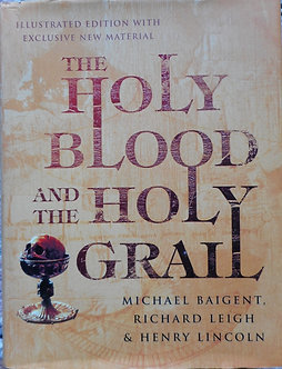 "M.Baigent, R. Leigh, H.Lincoln ""The holy blood and the holy graal"""