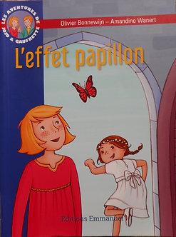 """Olivier Bonnewijn Amandine Wanert """"L'effet papillon"""""""