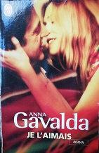 """Anna Gavalda """"Je l'aimais"""""""