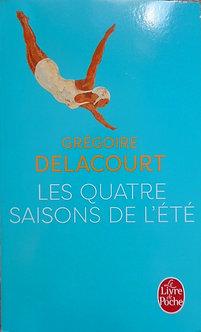 """Grégoire Delacourt """"Les quatre saisons de l'été"""""""