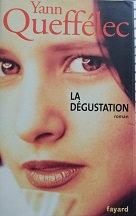 """Yann Queffélec """"La dégustation"""""""