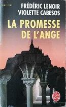 """Frédéric Lenoir & Violette Cabesos """"La promesse de l'ange"""""""