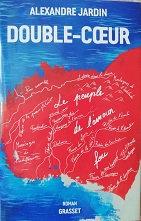 "Alexandre Jardin ""Double-coeur"""