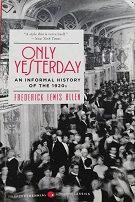 "Frederick Lewis Allen ""Only Yesterday"""