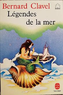 "Bernard Clavel "" Légendes de la mer"""