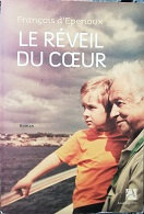 """François d'Epenoux """"Le reveil du coeur"""""""
