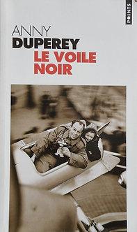 """Anny Duperey """"Le voile noir"""""""