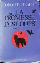 "Dorothy Hearst ""La promesse des loups"""