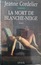 """Jeanne Cordelier """"La mort de Blanche-Neige"""""""
