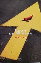 "Leon de Winter ""Malibu"""