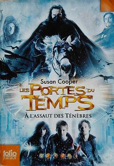 "Susan Cooper ""Les portes du temps. A l'assaut des ténèbres"""