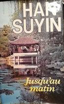 """Han Suyin """"Jusqu'au matin"""""""