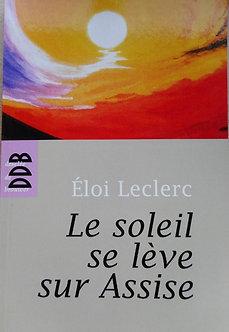 """Eloi Leclerc """"Le soleil se lève sur Assise"""""""