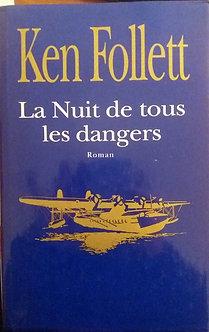 """Ken Follet """"La nuit de tous les dangers"""""""