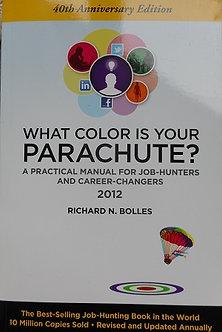 "Richard N. Bolles ""What Colour isyour Parachute?"""