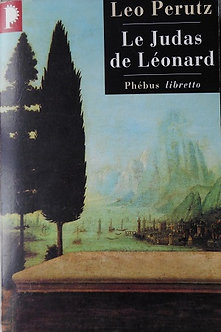"""Leo Perutz """"Le Judas de Léonard"""""""