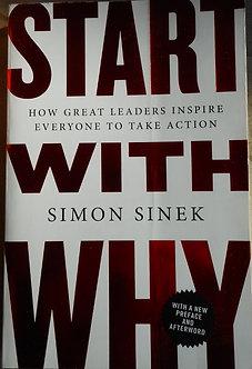 "Simon Sinek ""Start with why"""