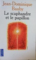 """Jean-Domonique Baudy """"Le scaphandre et le papillon"""""""