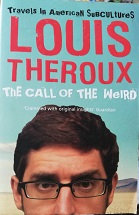 "Louis Theroux ""The call of the weird"""