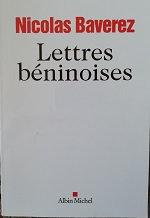 "Nicolas Baverez ""Lettres béninoises"""