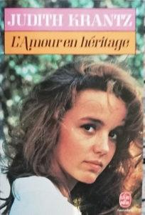"""Judith Krantz """"L'Amour en héritage"""""""