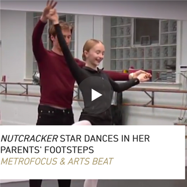 "Shot, wrote, edited, and reported on camera about a ""Nutcracker"" production starring the daughter of former American Ballet Theatre principal dancers."