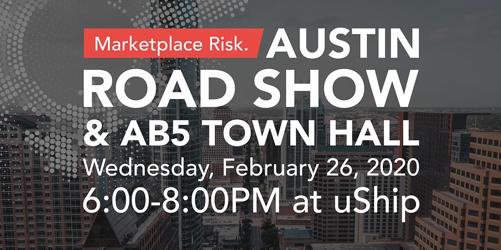 Austin Road Show & AB5 Town Hall