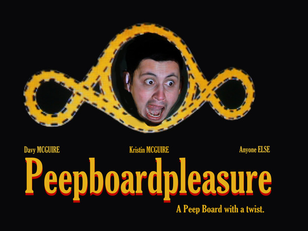 PEEPBOARD PLEASURE