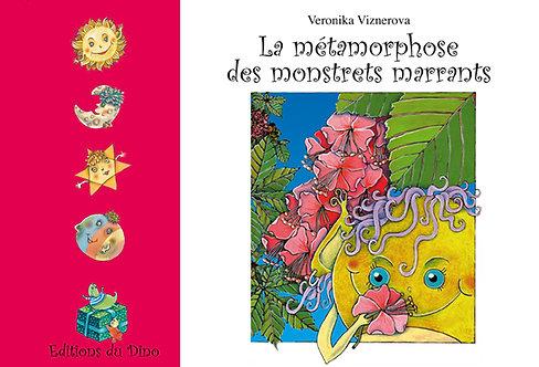 La métamorphose des monstrets marrants - livre pour enfant