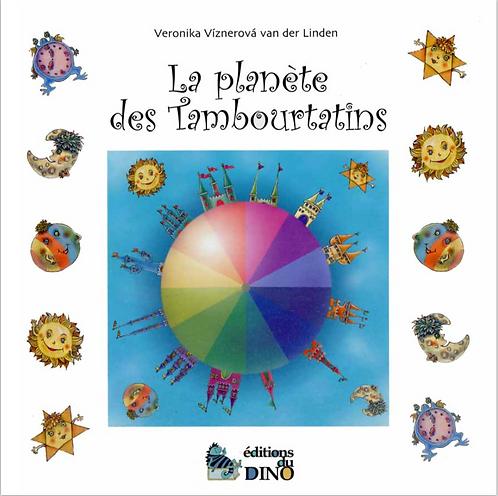 La planète des Tambourtatins - Edition du Dino