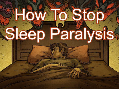 The Mystery Behind Sleep Paralysis