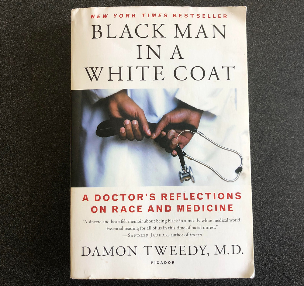 The cover of Black Man in a White Coat by Damon Tweedy