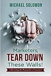 marketers tear down those walls.png