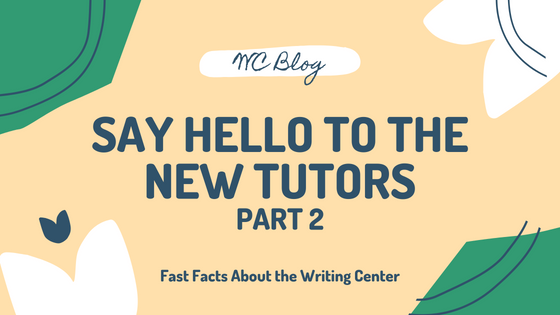 Say Hello To Our New Tutors | Part II