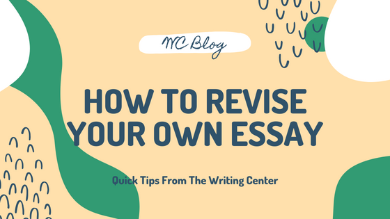 How To Revise Your Own Essay