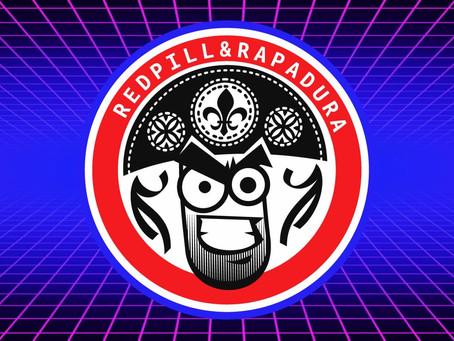 RedPill & Rapadura - 2ª edição de junho