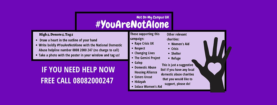 [Alt Text: Not On My Campus UK #YouAreNotAlone]