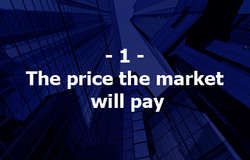 1. The price the market will pay