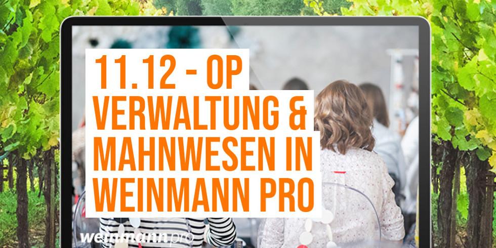 13:00 Uhr - 14:00 Uhr OP Verwaltung und Mahnwesen im Weinmann pro (29,00 €)