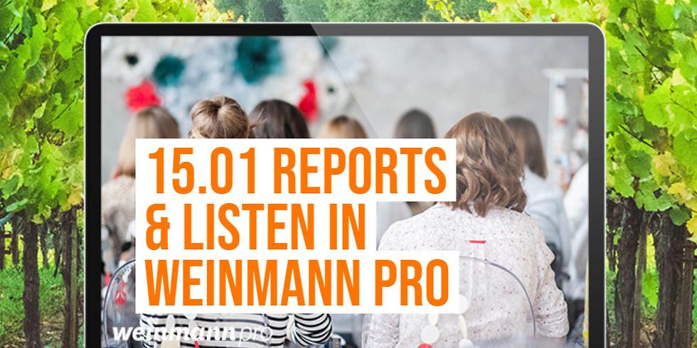 13:00 Uhr - 14:00 Uhr Reports & Listen in Weinmann pro (29,00 €)